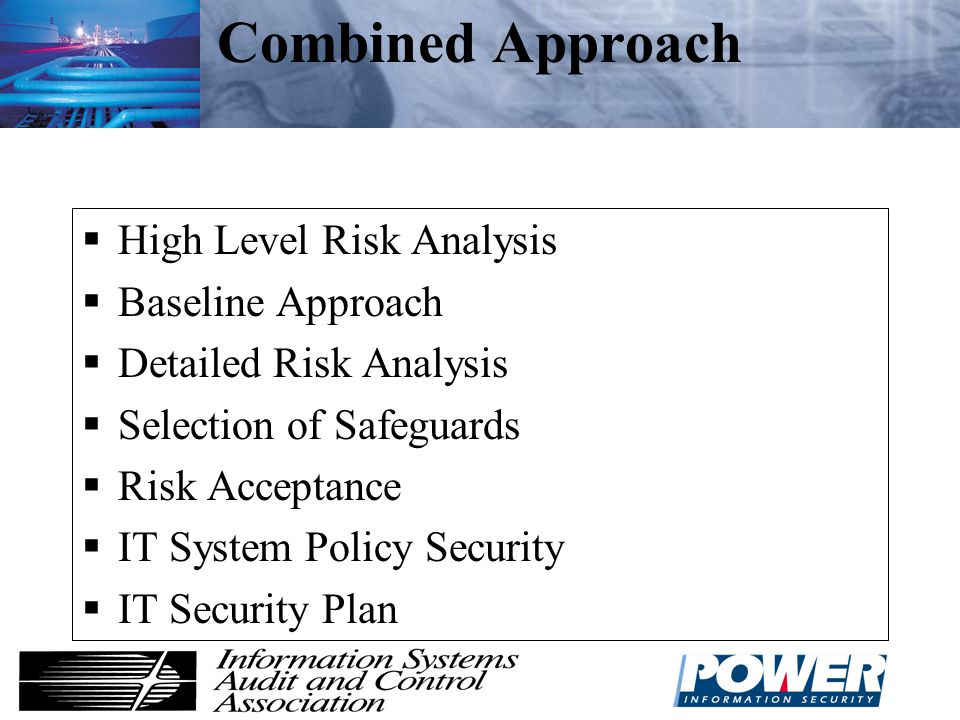 Combined Approach High Level Risk Analysis Baseline Approach