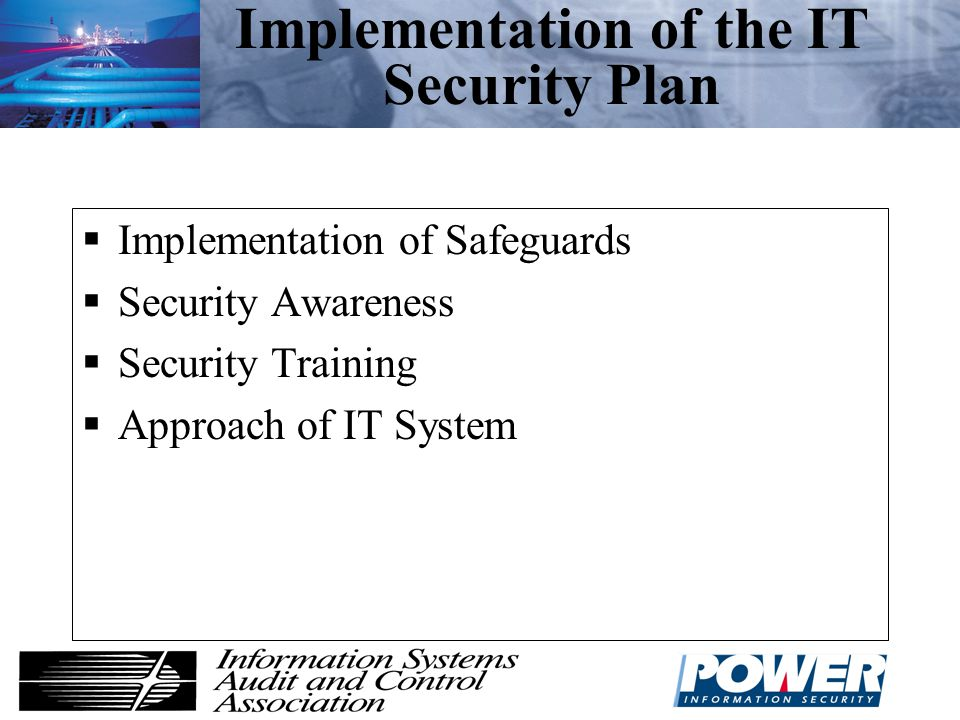 Implementation of the IT Security Plan