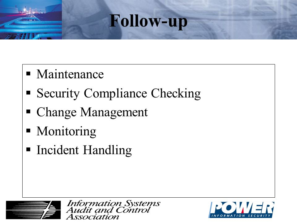 Follow-up Maintenance Security Compliance Checking Change Management