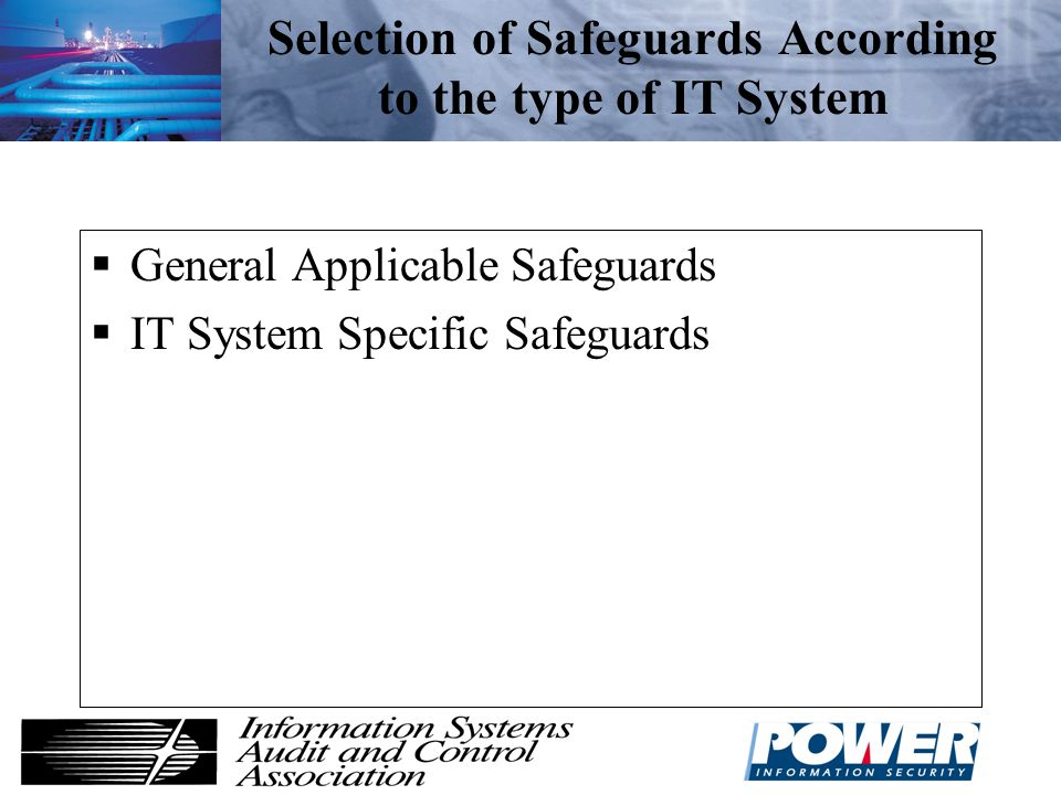 Selection of Safeguards According to the type of IT System