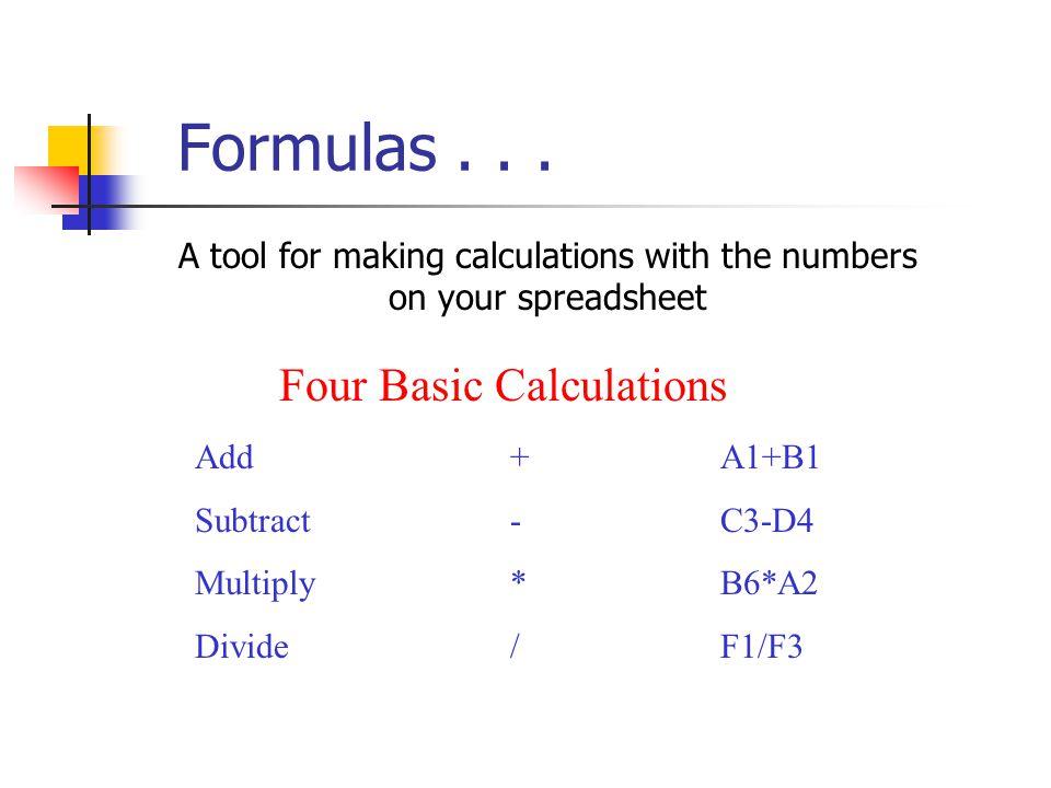 Formulas . . . Four Basic Calculations