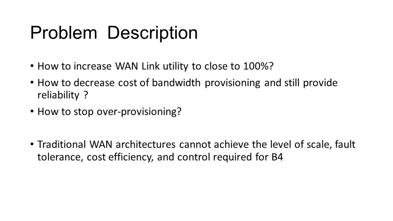 Problem Description How to increase WAN Link utility to close to 100%