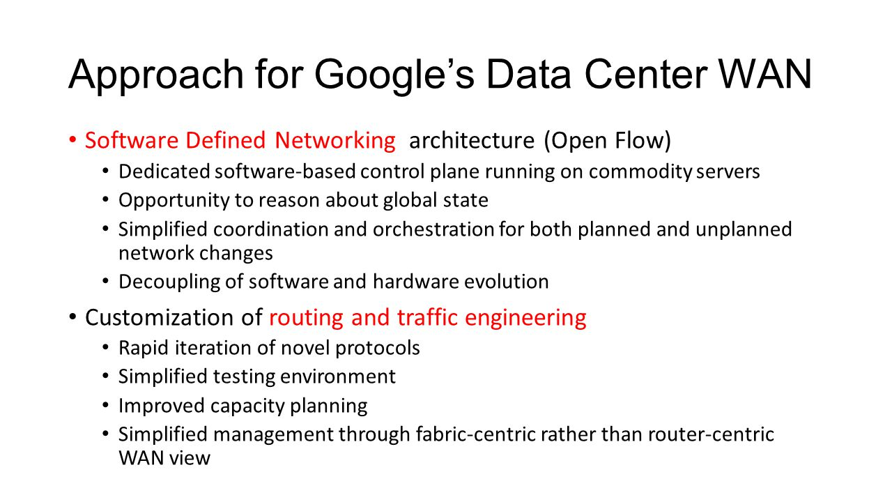Approach for Google's Data Center WAN
