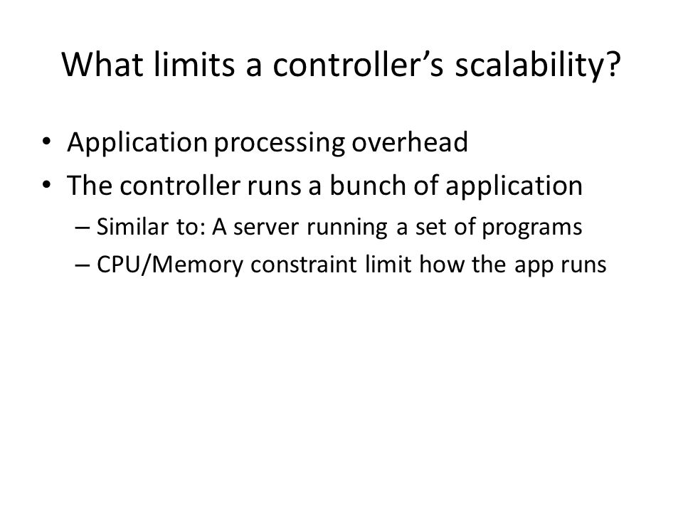What limits a controller's scalability
