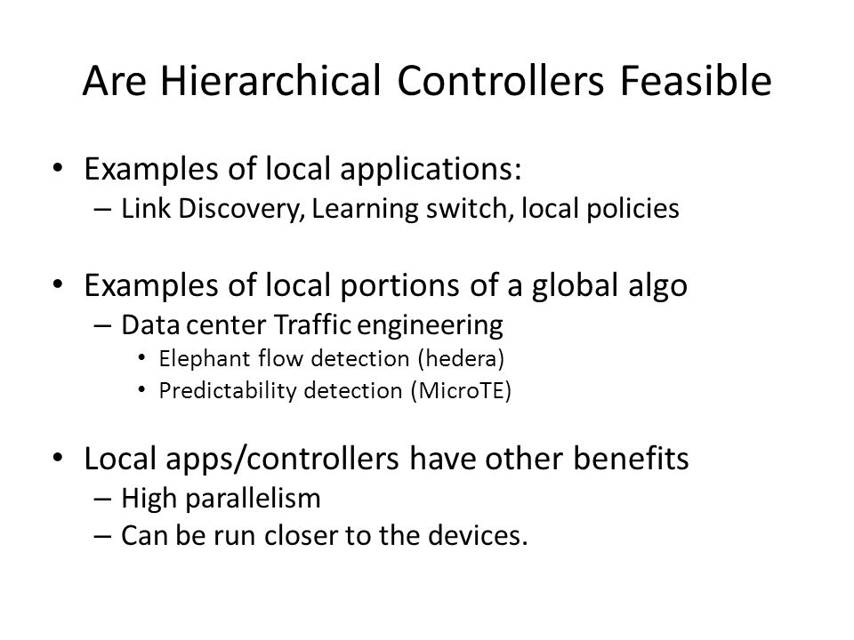 Are Hierarchical Controllers Feasible