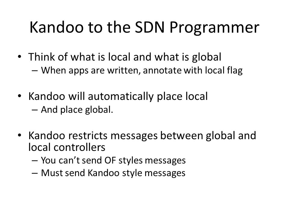 Kandoo to the SDN Programmer