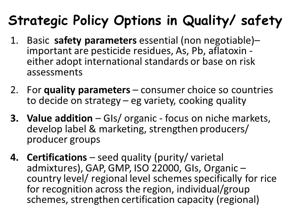Strategic Policy Options in Quality/ safety