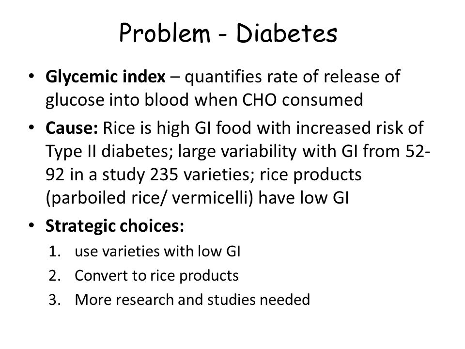 Problem - Diabetes Glycemic index – quantifies rate of release of glucose into blood when CHO consumed.