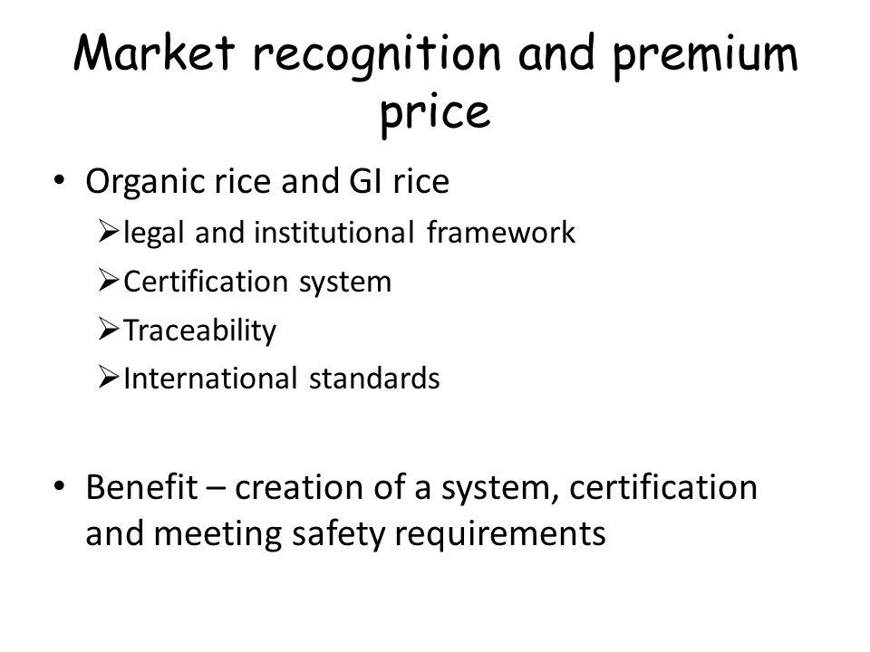 Market recognition and premium price