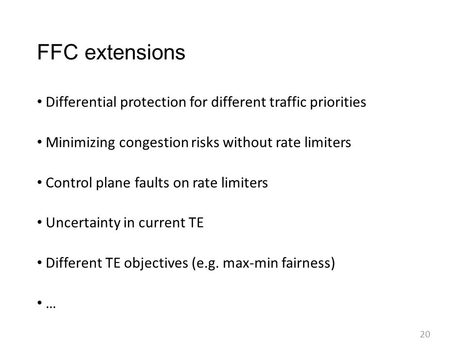 FFC extensions Differential protection for different traffic priorities. Minimizing congestion risks without rate limiters.