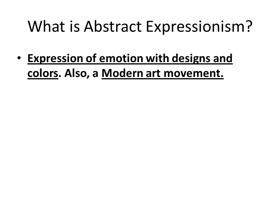 What is Abstract Expressionism