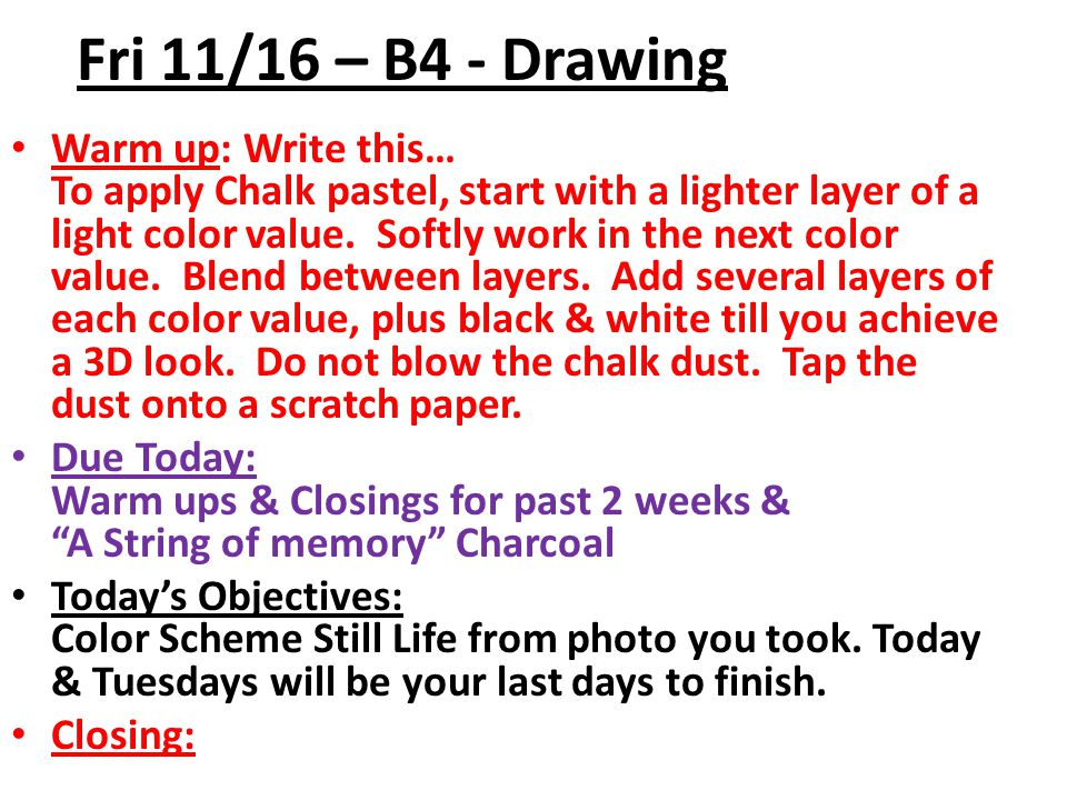 Fri 11/16 – B4 - Drawing