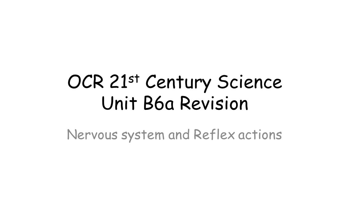 OCR 21st Century Science Unit B6a Revision
