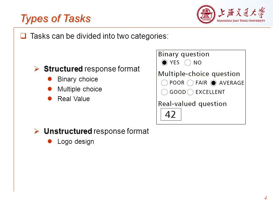 Types of Tasks Tasks can be divided into two categories: