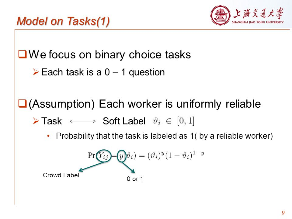 We focus on binary choice tasks