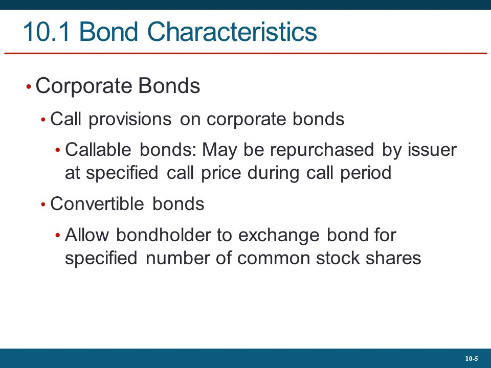 10.1 Bond Characteristics Corporate Bonds