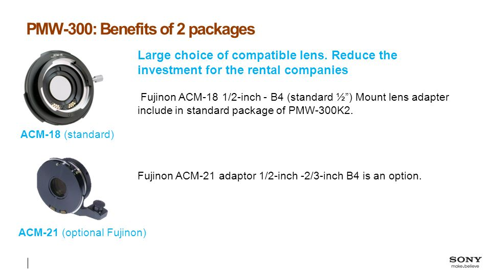 PMW-300: Benefits of 2 packages