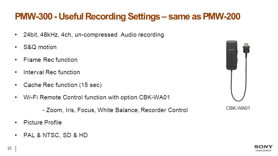 PMW-300 - Useful Recording Settings – same as PMW-200