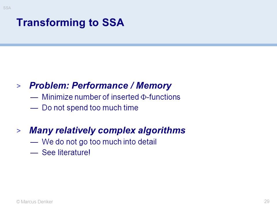 Transforming to SSA Problem: Performance / Memory