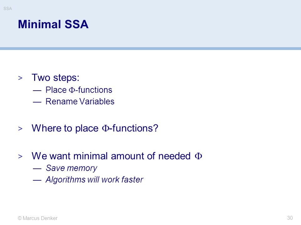 Minimal SSA Two steps: Where to place -functions