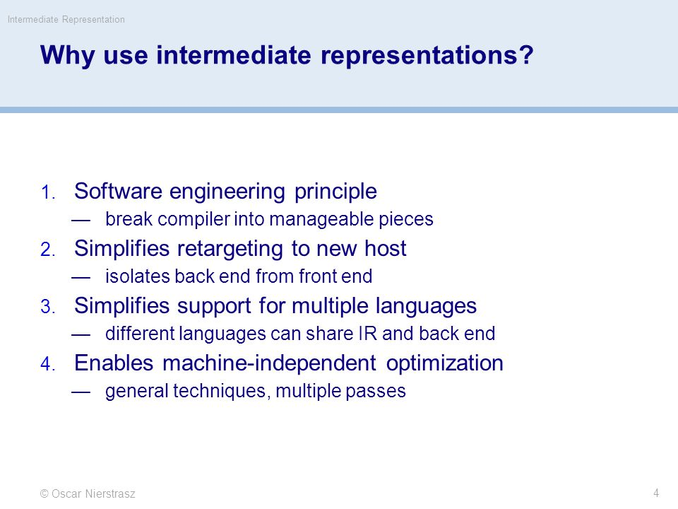 Why use intermediate representations