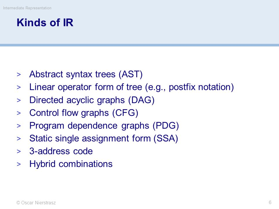 Kinds of IR Abstract syntax trees (AST)