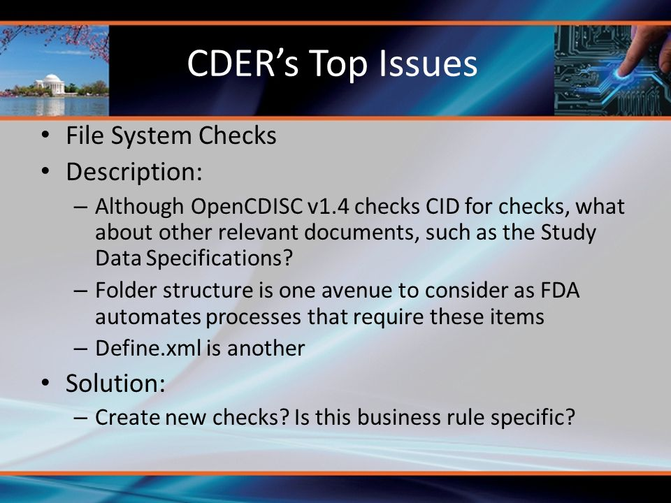 CDER's Top Issues File System Checks Description: Solution: