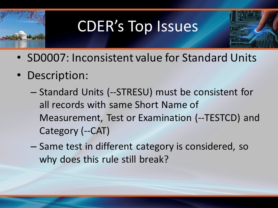 CDER's Top Issues SD0007: Inconsistent value for Standard Units