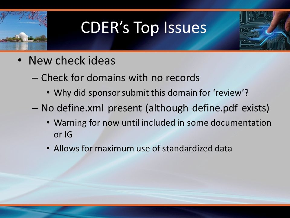 CDER's Top Issues New check ideas Check for domains with no records