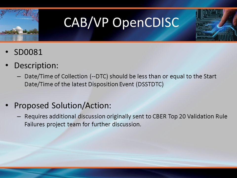 CAB/VP OpenCDISC SD0081 Description: Proposed Solution/Action: