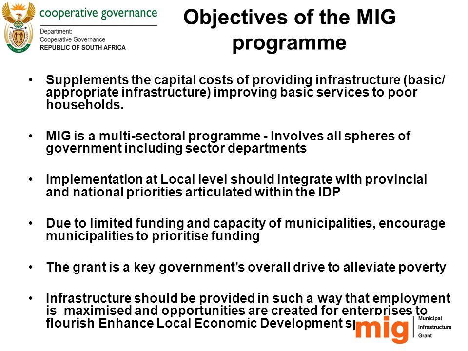 Objectives of the MIG programme