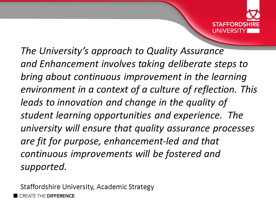 The University's approach to Quality Assurance