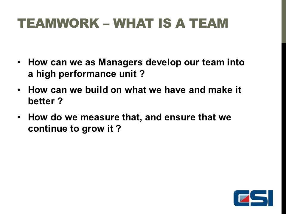 TEAMWORK – What is a team