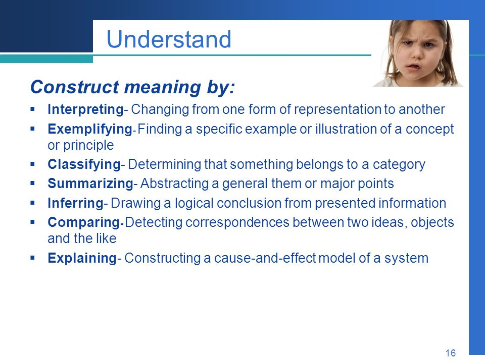 Understand Construct meaning by: