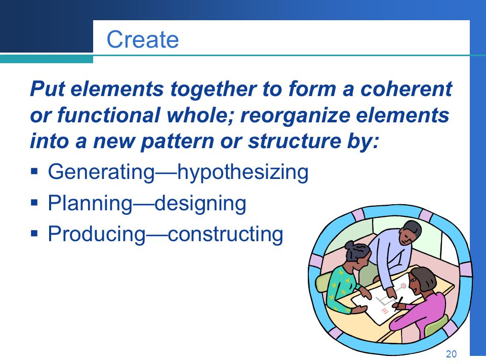 Create Put elements together to form a coherent or functional whole; reorganize elements into a new pattern or structure by: