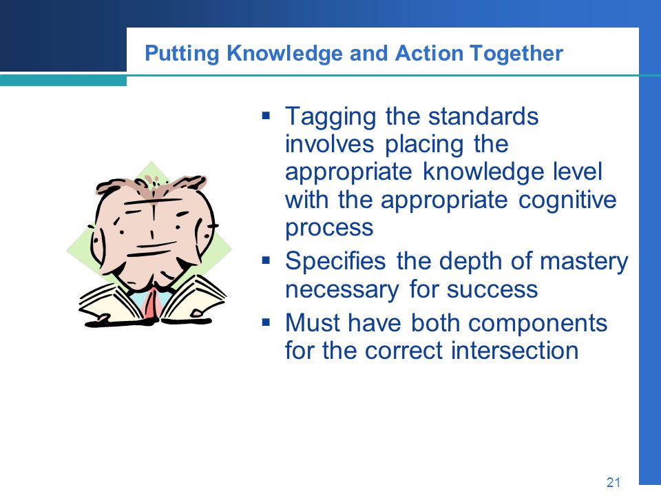 Putting Knowledge and Action Together