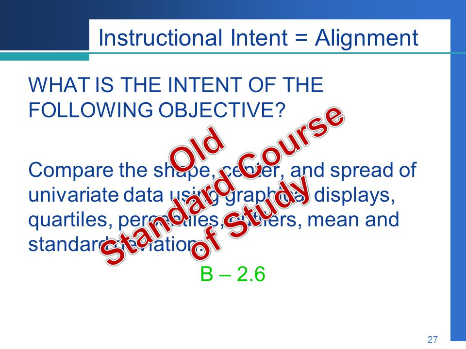 Instructional Intent = Alignment