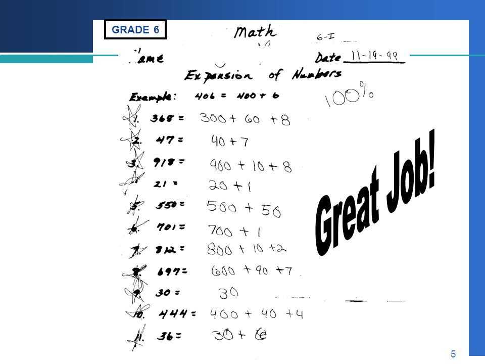 GRADE 6 Great Job! An example of work that is neither rigorous nor aligned.