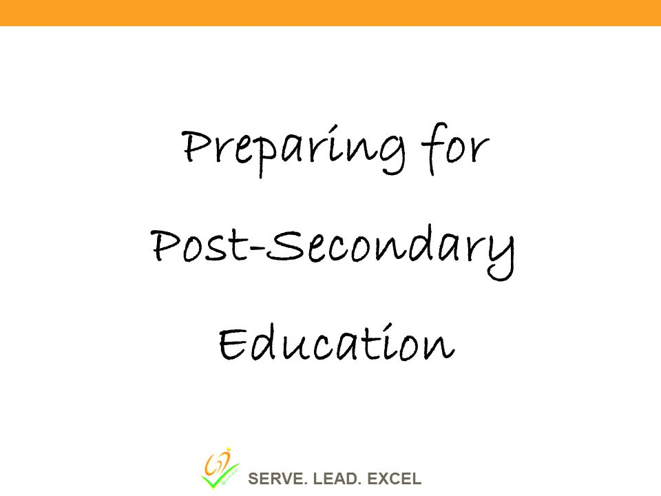 Preparing for Post-Secondary Education