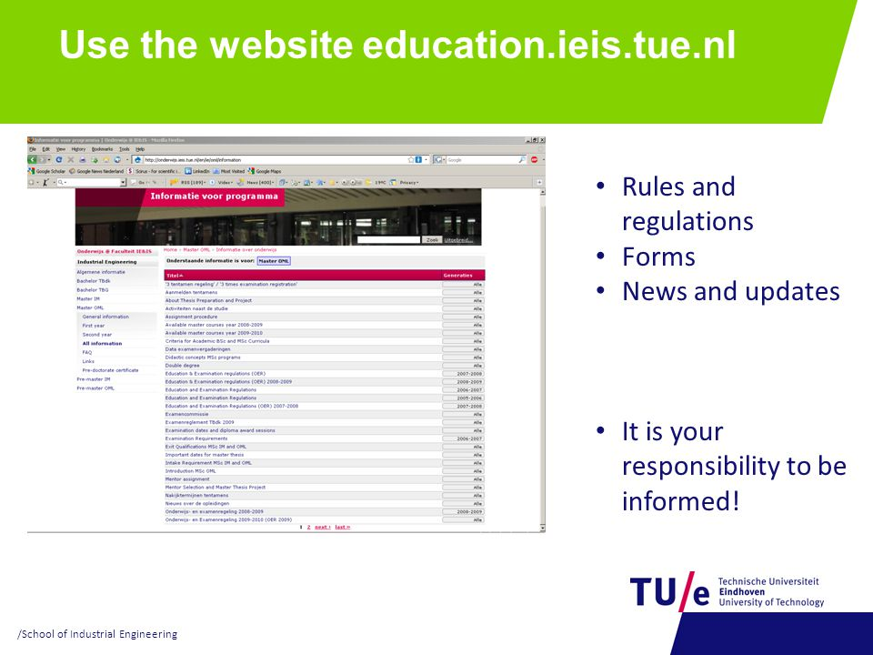 Use the website education.ieis.tue.nl