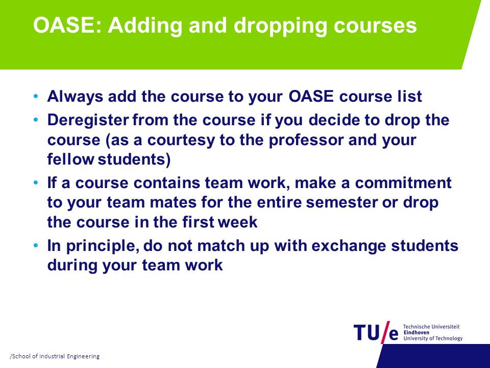 OASE: Adding and dropping courses