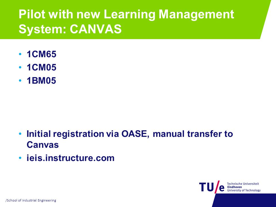 Pilot with new Learning Management System: CANVAS