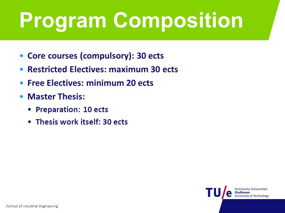 Program Composition Core courses (compulsory): 30 ects