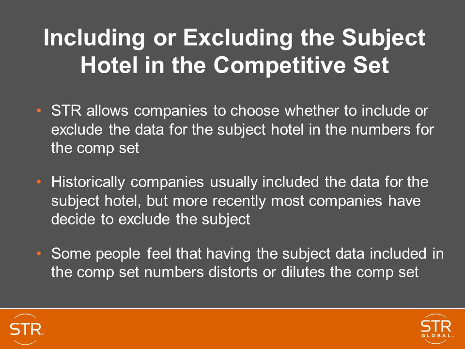 Including or Excluding the Subject Hotel in the Competitive Set