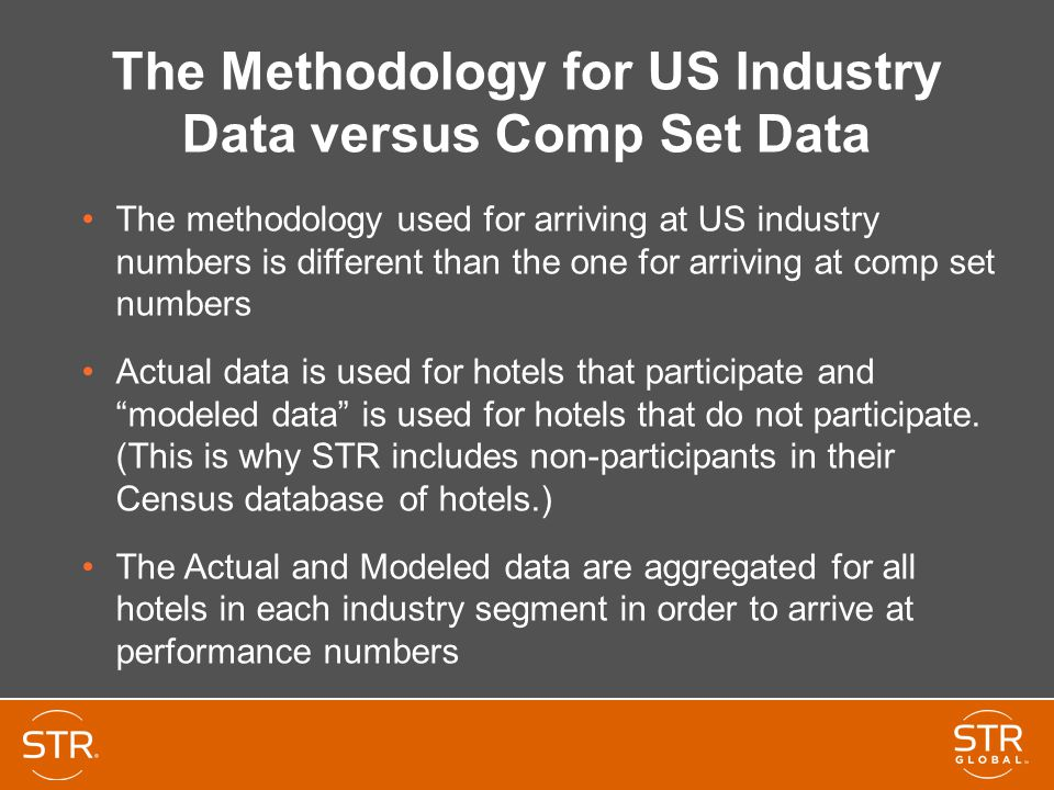 The Methodology for US Industry Data versus Comp Set Data
