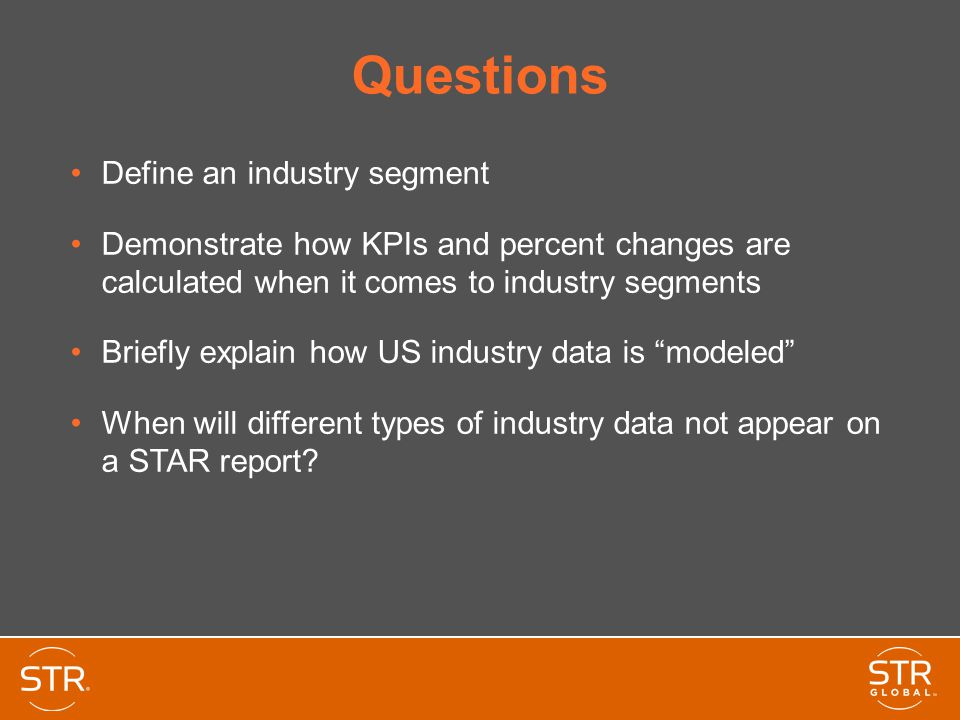 Questions Define an industry segment