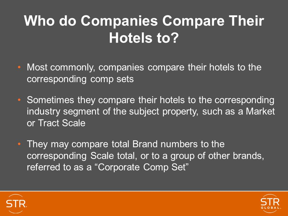 Who do Companies Compare Their Hotels to