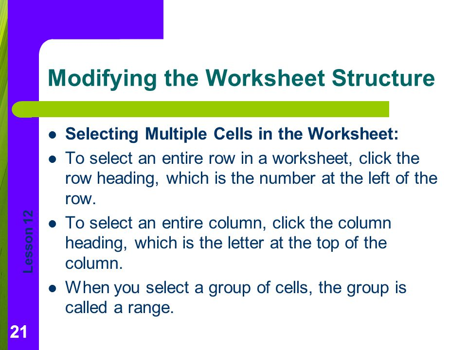 Modifying the Worksheet Structure