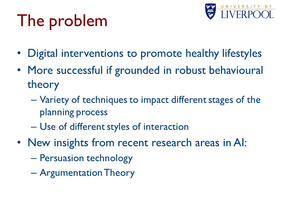 The problem Digital interventions to promote healthy lifestyles