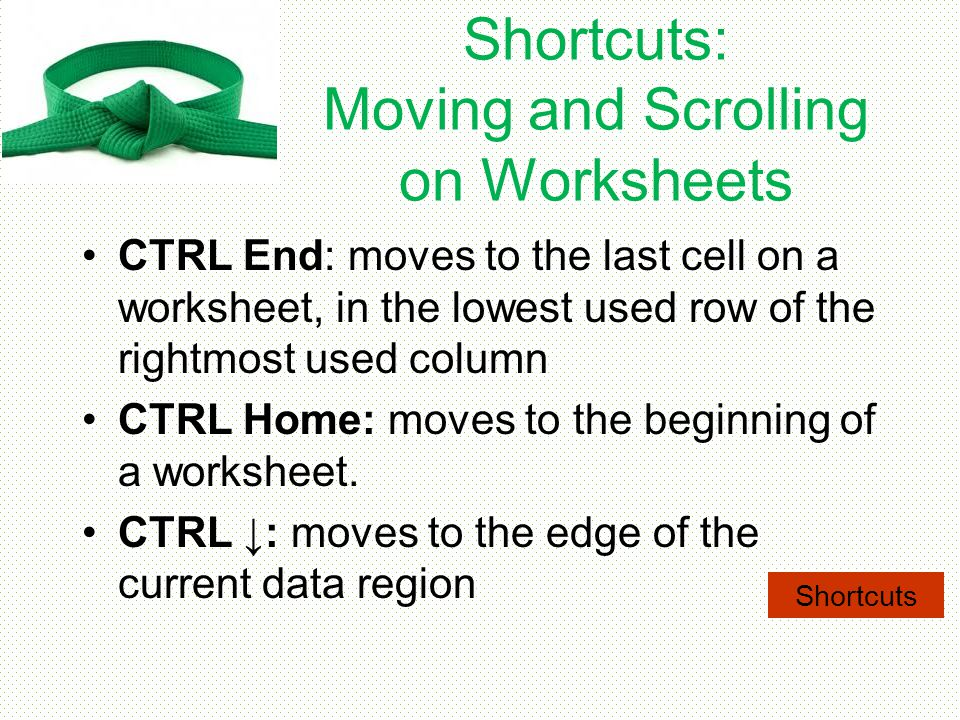 Shortcuts: Moving and Scrolling on Worksheets